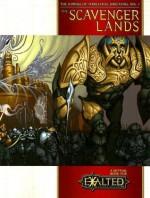 The Scavenger Lands: The Compass Of Terrestrial Directions, Vol. 1 - Kraig Blackwelder, Genevieve Cogman, Daniel Dover, Michael Kessler