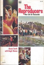 The Reproducers; New Life for Thousands - Chuck Smith