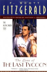 The Love of the Last Tycoon - F. Scott Fitzgerald