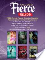Fierce Reads Fall 2012 Chapter Sampler - Gennifer Albin, Elizabeth Fama, Lish McBride, Marie Rutkoski, Ann Aguirre, Caragh M. O'Brien