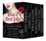 Love's First Bite Boxed Set - Jordan Summers, Vivi Anna, Michele Hauf, Cynthia Eden, Patrice Michelle, Erica Stevens