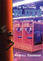 The Baltimore Blues - Randall Eisenhorn