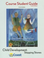 Developing Person Through Childhood and Adolescence Telecourse Studyguide - Richard O. Straub