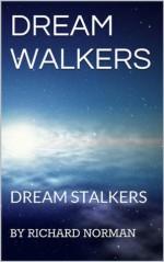 DREAM WALKERS - Richard Norman