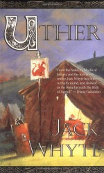 Uther - Jack Whyte
