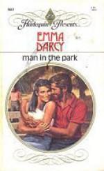Man In the Park (Harlequin Presents, No 903) - Emma Darcy