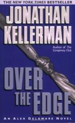 Over The Edge - Jonathan Kellerman