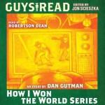 How I Won the World Series - Dan Gutman, Robertson Dean