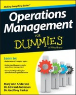 Operations Management for Dummies - Geoffrey Parker, Edward Anderson, Mary Ann Anderson