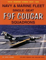 Navy & Marine Fleet Single-Seat F9F Cougar Squadrons - Steve Ginter