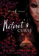 Neferet's Curse - P.C. Cast, Kristin Cast