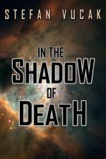 In the Shadow of Death (Shadow Gods Saga) - Stefan Vucak