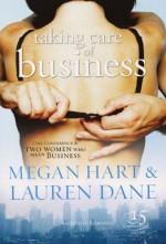 Taking Care of Business - Megan Hart, Lauren Dane