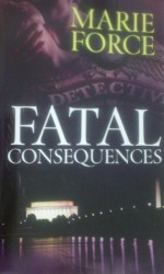 Fatal Consequences - Marie Force