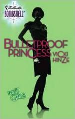 Bulletproof Princess - Vicki Hinze