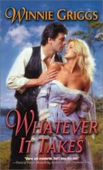 Whatever It Takes - Winnie Griggs