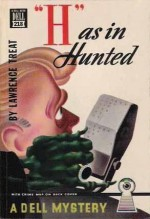 'H' as in Hunted - Lawrence Treat