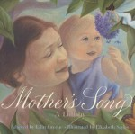 Mother's Song: A Lullaby - Ellin Greene, Elizabeth Sayles