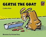 Gertie the Goat - Cynthia Rider