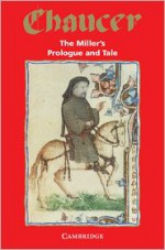 The Miller's Prologue and Tale - Geoffrey Chaucer, James Winny