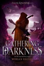 Gathering Darkness - Morgan Rhodes, Michelle Rowen