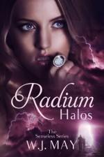 Radium Halos: Part 1 (The Senseless Series) - W.J. May, Book Cover by Design