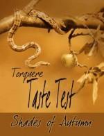 Taste Test: Shades of Autumn - Mychael Black, Jessica Freely, G.S. Wiley, Addison Albright