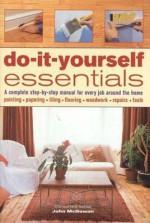 Do It Yourself Essentials - John McGowan