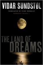 The Land of Dreams - Vidar Sundstol, Tiina Nunnally