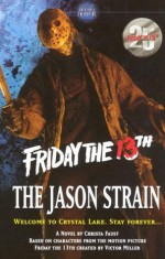The Jason Strain (Friday the 13th) - Christa Faust