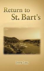 Return to St. Bart's - Emme Cross