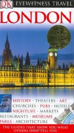 London (Eyewitness Travel Guides) - Michael Leapman, Roger Williams
