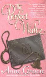 The Perfect Waltz - Anne Gracie