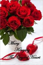 The Crystal Heart - Mary Kingsley