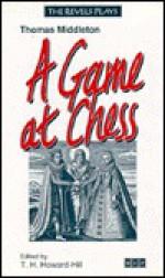A Game at Chess - Thomas Middleton