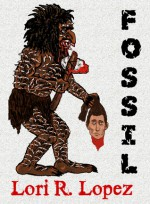 Fossil - Lori R. Lopez