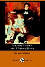 Madame Firmiani, and a Second Home - Honoré de Balzac, Katharine Prescott Wormeley, Clara Bell