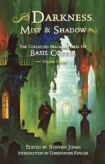 Darkness, Mist & Shadows - Volume 3 [pb] - Basil Copper, Stephen Jones, Bob Eggleton, Randy Broecker, Les Edwards, Stephen E. Fabian