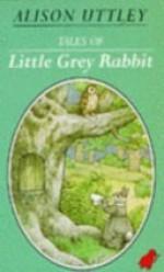 Tales Of Little Grey Rabbit - Alison Uttley, Faith Jaques