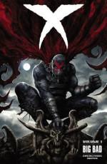 X, Volume 1: Big Bad - Duane Swierczynski, Patrick Thorpe, Eric Nguyen