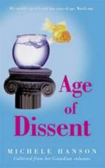Age Of Dissent - Michele Hanson