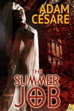 The Summer Job - Adam Cesare