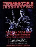 Terminator 2: Judgment Day: The Book of the Film - James Cameron, William Wisher