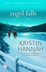 Angel Falls - Kristin Hannah