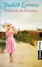 Picknick im Schatten: Roman (German Edition) - Mechtild Sandberg, Judith Lennox