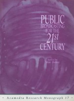 Public Broadcasting for the 21st Century - Marc Raboy