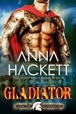 Gladiator: A Scifi Alien Romance (Galactic Gladiators Book 1) - Anna Hackett