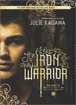 The Iron Warrior (The Iron Fey) - Julie Kagawa