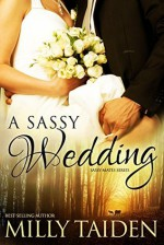 A Sassy Wedding (BBW Paranormal Shape Shifter Romance) - Milly Taiden