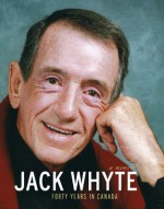 Jack Whyte: Forty Years in Canada: A Memoir - Jack Whyte